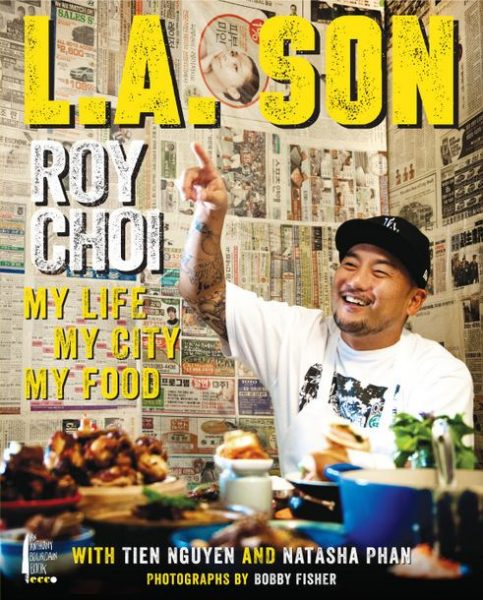 Roy Choi LA Son book